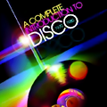 A Complete Introduction To Disco 1970-1980 04CD Box+Book