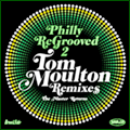 Philly Re Grooved A Tom Moulton Remix Vol.02