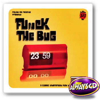 Funck the bug a classic underground funk tracks for Classic underground house tracks